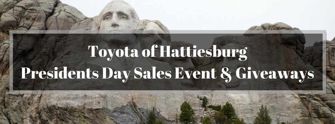 Mount Rushmore Monument Presidents with Gray Box and White Toyota of Hattiesburg Presidents Day Sales Event and Giveaways Text